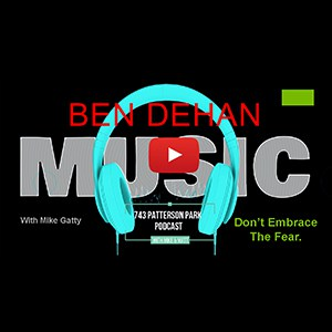 Ben DeHan Music Podcast Episode